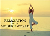 Free Article - 'Relaxation in the Modern World' from Neutral Space Relaxation